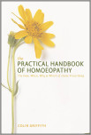 The Practical Handbook of Homeopathy