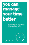 You Can Manage Your Time Better