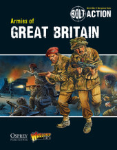 Bolt Action: Armies of Great Britain Cover