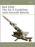 Red SAM: The SA-2 Guideline Anti-Aircraft Missile
