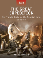 The Great Expedition - Sir Francis Drake on the Spanish Main 1585-86 Cover