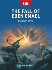 The Fall of Eben Emael - Belgium 1940 Cover