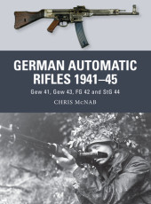 German Automatic and Assault Rifles 1941-45 Cover