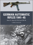 German Automatic and Assault Rifles 1941-45