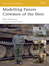 Modelling Panzer Crewmen of the Heer Cover
