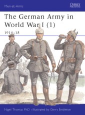 The German Army in World War I (1)