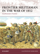 Frontier Militiaman in the War of 1812 Cover