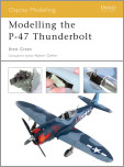 Modelling the P-47 Thunderbolt