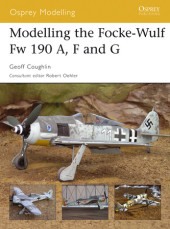 Modelling the Focke-Wulf Fw 190 A, F and G Cover