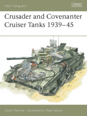 Crusader and Covenanter Cruiser Tanks 1939-45 Cover