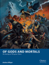 Release the Kraken! Mythological Wargaming with 'Of Gods and Mortals'
