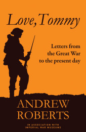 Love, Tommy: Letters Home, from the Great War to the Present Day Cover