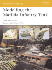 Modelling the Matilda Infantry Tank Cover