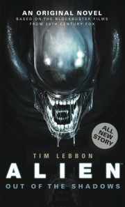 Interview with Tim Lebbon, Author, 'Alien: Out of the Shadows'