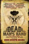 Editor John Joseph Adams On Weird West Anthology 'Dead in the West'