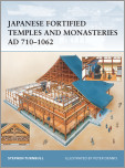 Japanese Fortified Temples and Monasteries AD 710-1062
