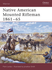 Native American Mounted Rifleman 1861-65 Cover