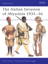 The Italian Invasion of Abyssinia 1935-36 Cover
