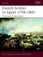 French Soldier in Egypt 1798-1801 Cover