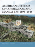 American Defenses of Corregidor and Manila Bay 1898-1945