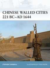 Chinese Walled Cities 221 BC-AD 1644 Cover
