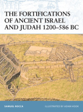 The Fortifications of Ancient Israel and Judah 1200-586 BC Cover