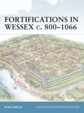 Fortifications in Wessex c. 800-1066 Cover