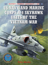 US Navy and Marine Corps A-4 Skyhawk Units of the Vietnam War 1963-1973 Cover