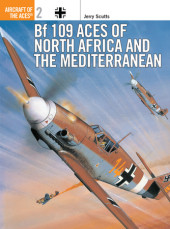 Bf 109 Aces of North Africa and the Mediterranean