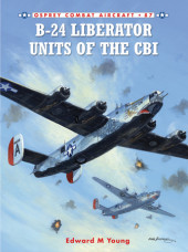 B-24 Liberator Units of the CBI Cover