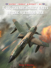 F-105 Thunderchief Units of the Vietnam War