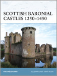 Scottish Baronial Castles 1250-1450
