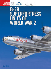 B-29 Superfortress Units of World War 2 Cover