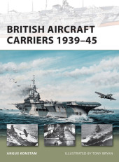British Aircraft Carriers 1939-45 Cover