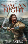 Interview: Tim Akers, Author, 'The Pagan Night'