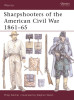 Sharpshooters of the American Civil War 1861-65
