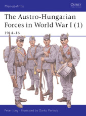 The Austro-Hungarian Forces in World War I (1) Cover