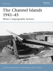 Fortifications of the Channel Islands 1941-45 Cover