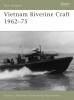 Vietnam Riverine Craft 1962 - 75