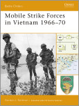 Mobile Strike Forces in Vietnam 1966-70