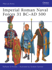 Imperial Roman Naval Forces 31 BC-AD 500 Cover