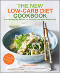 The New-Low Carb Diet Cookbook
