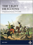 Light Dragoons - A Regimental History, 1715-2009