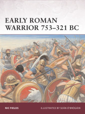 Early Roman Warrior 753-321 BC Cover