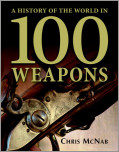 A History of the World in 100 Weapons