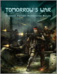 Tomorrow's War (Science Fiction Wargaming Rules)