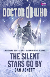 Doctor Who: The Silent Stars Go By Cover