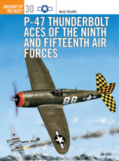 P-47 Thunderbolt Aces of the Ninth and Fifteenth Air Forces Cover