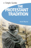 Protestant Tradition - Simple Guides