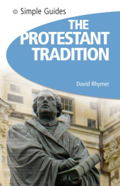 Protestant Tradition - Simple Guides Cover